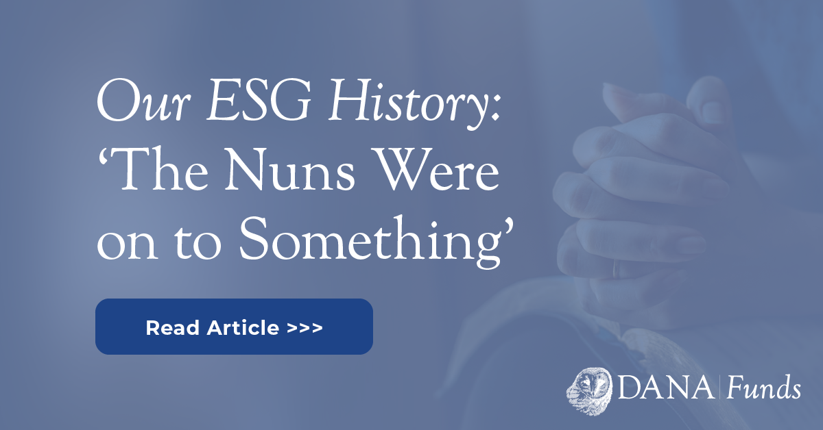 Our ESG History: 'The Nuns Were on to Something'