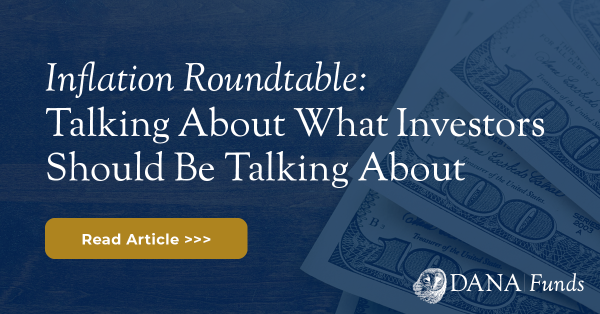 Inflation Roundtable: Talking About What Investors Should Be Talking About