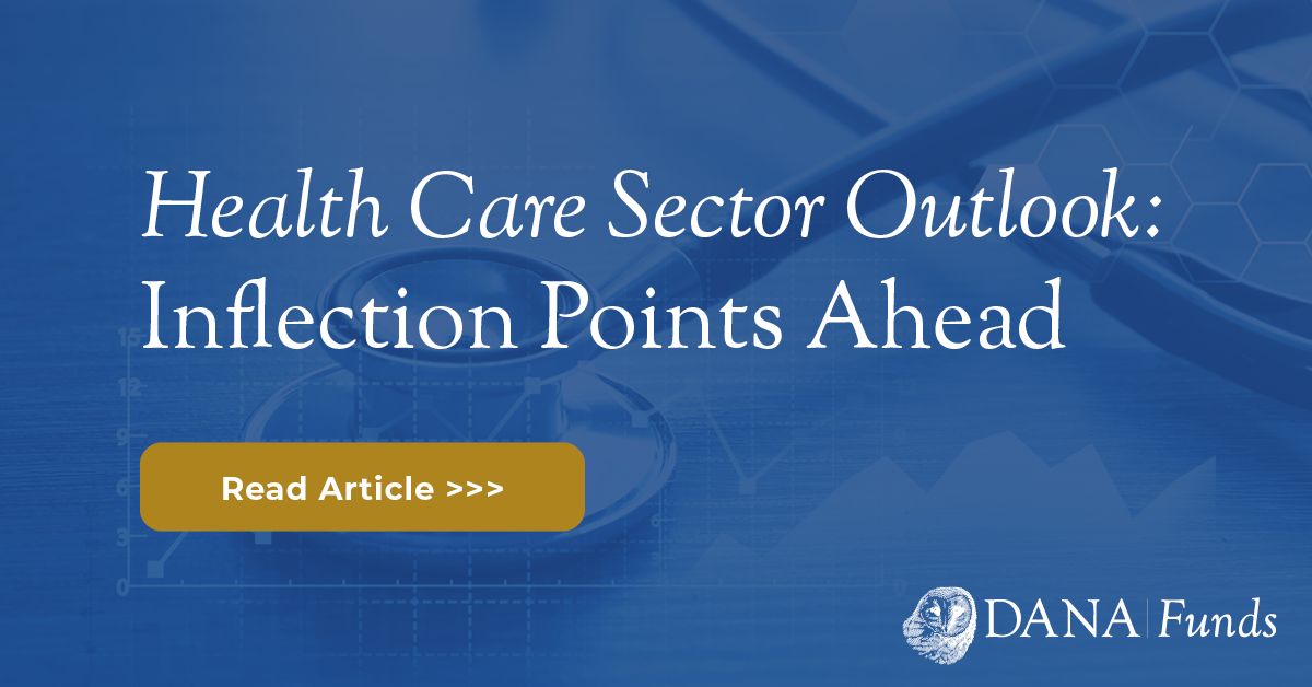 Health Care Sector Outlook: Inflection Points Ahead