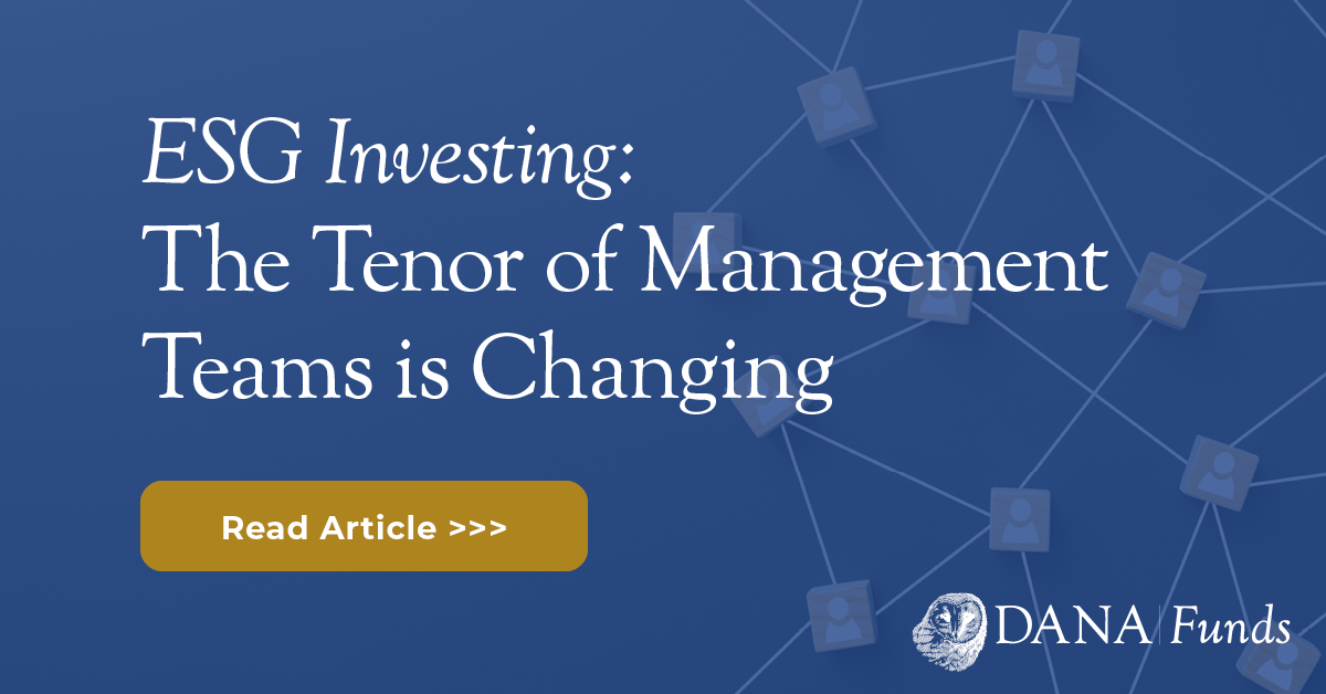 ESG Investing: The Tenor of Management Teams is Changing